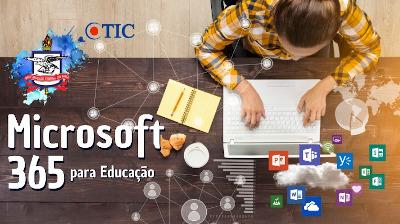 CTIC orienta alunos e servidores sobre plataforma Microsoft 365